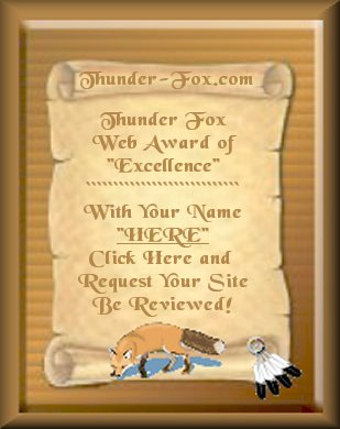 Click Here To Email Thunder Fox Award Request For Site Consideration!