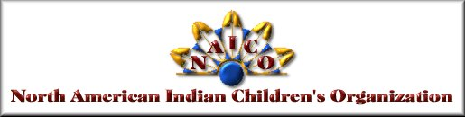 Click Here and Visit North American Indian Children's Organization
